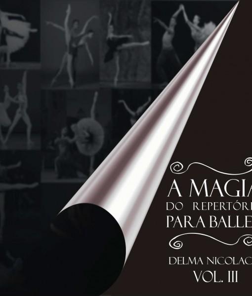 A MAGIA DO REPERTORIO PARA BALLET VOL.III